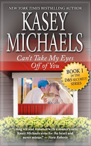 Free Download Can't Take My Eyes Off of You (D and S Security #1) PDF
