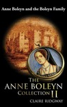The Anne Boleyn Collection II