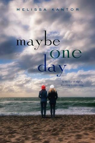 Maybe One Day - Melissa Kantor epub download and pdf download