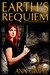 Earth's Requiem by Ann Gimpel