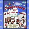 Tomfoolery and 13 Yule Lads of Iceland (James and Syvok, Adventure 3)
