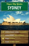 Vegan City Guides Sydney by Jennifer Duke