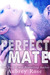 Perfect Mate by Aubrey Rose