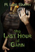 The Last Hour of Gann by R. Lee Smith