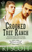 Crooked Tree Ranch by R.J. Scott