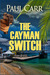 The Cayman Switch