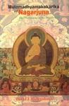 Mulamadhyamakakarika Of Nagarjuna: The Philosophy Of The Middle Way (Introd., Skt. Text, Eng. Tr.And Annot.)