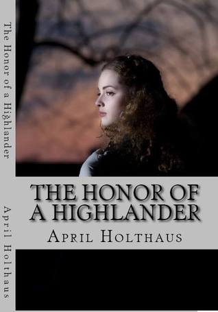 The Honor Of A Highlander (MacKinnon Clan, #1)