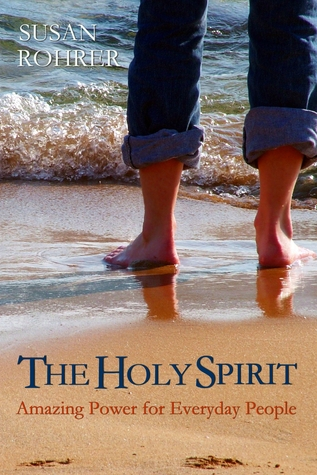 The Holy Spirit: Amazing Power for Everyday People