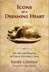 Icons of a Dreaming Heart