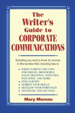 The Writer's Guide to Corporate Communications