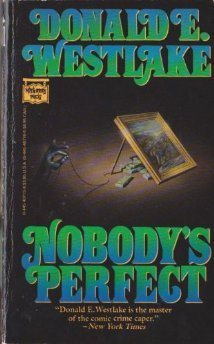 Nobody's Perfect by Donald E. Westlake
