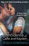 The Coincidence of Callie and Kayden (The Coincidence, #1)