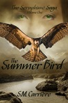 The Summer Bird (The Seraphimé Saga, #1)