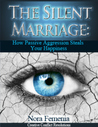 The Silent Marriage: How Passive Aggression Steals Your Happiness