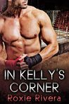 In Kelly's Corner (Fighting Connollys, #1)
