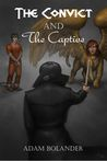 The Convict and the Captive (The Slayer and the Sphinx, #2)