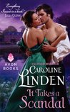 It Takes a Scandal (Scandalous, #2)