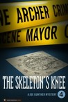 The Skeleton's Knee (Joe Gunther #4)