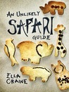 An Unlikely Safari Guide by Ella Craine