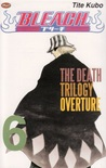Bleach Vol. 6: The Death of Trilogy Overture