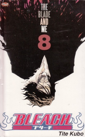 Bleach Vol. 8: The Blade and Me