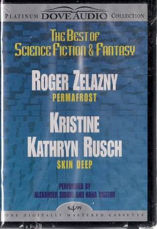 The Best of Science Fiction & Fantasy: Permafrost / Skin Deep (The Best From Fantasy and Science Fiction)