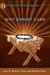 Why Christ Came: 31 Meditations on the Incarnation