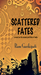 Scattered Fates a novel on the second partition of India