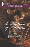 A Marriage of Notoriety (The Masquerade Club #2)