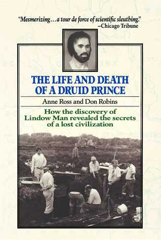 The Life and Death of a Druid Prince