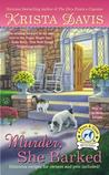 Murder, She Barked (Paws and Claws Mystery #1)