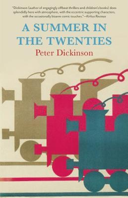 A Summer in the Twenties by Peter Dickinson