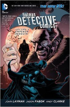 Batman: Detective Comics, Vol. 3: Emperor Penguin