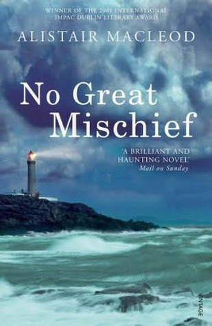 Download free No Great Mischief CHM by Alistair MacLeod