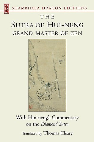 The Sutra of Hui-Neng: Grand Master of Zen