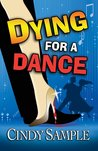 Dying for a Dance (Laurel McKay Mysteries #2)