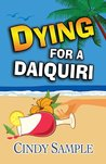 Dying for a Daiquiri (Laurel McKay Mysteries #3)