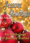 Seasons Readings (Holiday-Themed Stories)