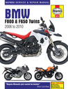BMW F800 (Inc F650) Twins Service & Repair Manual: 2006 to 2010