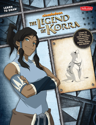 Learn to Draw The Legend of Korra: Learn to draw all your favorite characters, including Korra, Mako, and Bolin!
