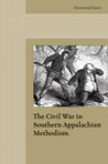 The Civil War in Southern Appalachian Methodism