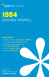1984: George Orwell (SparkNotes Literature Guide)