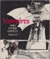 Vampires And Other Ghosts