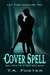 Cover Spell (Ivy Grace Spell Series, #2)