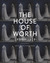 The House of Worth by Amy de la Haye