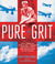 Pure Grit by Mary Cronk Farrell