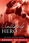 Unlikely Hero (Atlanta Series, #1)