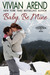 Baby, Be Mine (Thompson & Sons, #1.5)