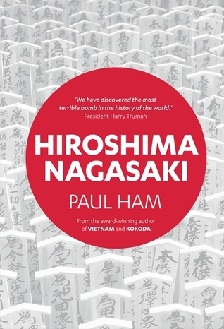 Download free Hiroshima Nagasaki by Paul Ham PDF